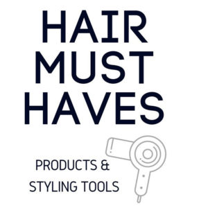 must have hair tools